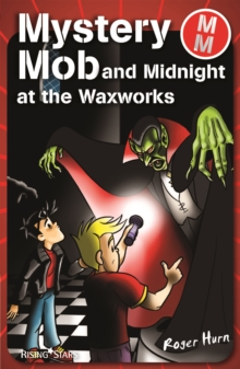Mystery Mob and Midnight in the Waxworks, EPUB eBook