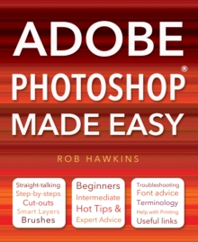 Adobe Photoshop Made Easy, Paperback / softback Book