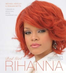 Rihanna : Bad Girl, Hardback Book
