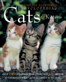 The Complete Illustrated Encyclopedia of Cats & Kittens, Hardback Book