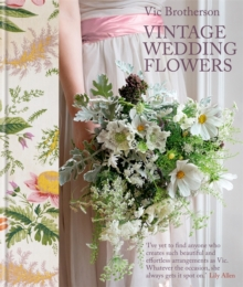 Vintage Wedding Flowers, Hardback Book