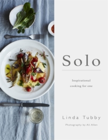 Solo: Cooking and Eating for One, Paperback Book