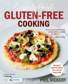 Seriously Good! Gluten-Free Cooking, Paperback / softback Book