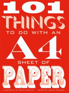 101 Things to do with an A4 Sheet of Paper, Hardback Book