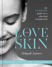 Love Your Skin, Hardback Book