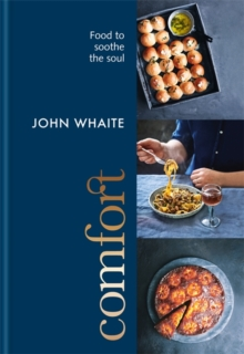 Comfort: food to soothe the soul, Hardback Book