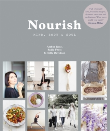 Nourish: Mind, Body and Soul, Paperback Book