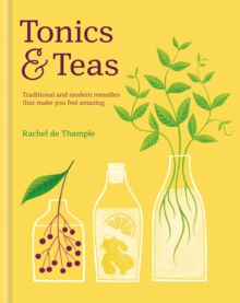 Tonics & Teas, Hardback Book