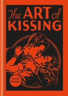 The Art of Kissing, Hardback Book