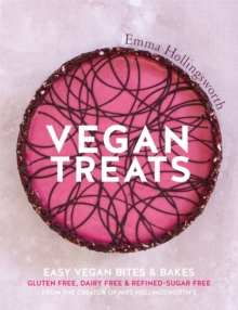Vegan Treats : Easy vegan bites & bakes, Paperback / softback Book