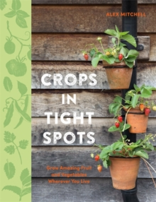 Crops in Tight Spots, Paperback / softback Book