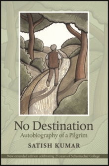 No Destination : Autobiography of a Pilgrim, Hardback Book