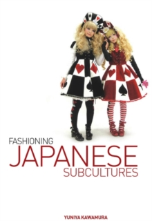 Fashioning Japanese Subcultures, PDF eBook