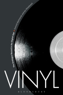 Vinyl : The Analogue Record in the Digital Age, Paperback / softback Book