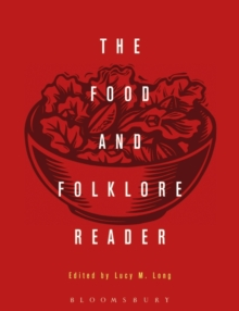The Food and Folklore Reader, Hardback Book
