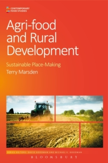 Agri-Food and Rural Development : Sustainable Place-Making, Paperback Book