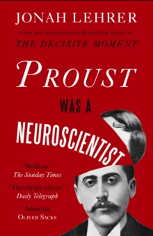 Proust Was a Neuroscientist, EPUB eBook