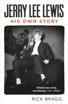 Jerry Lee Lewis : His Own Story, Paperback / softback Book