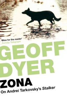 Zona : A Book about a Film about a Journey to a Room, EPUB eBook