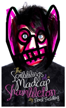The Scribblings of a Madcap Shambleton, Hardback Book