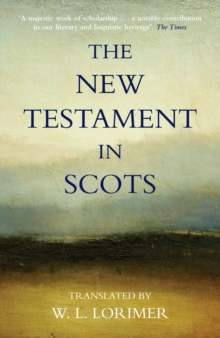 The New Testament in Scots, Paperback Book