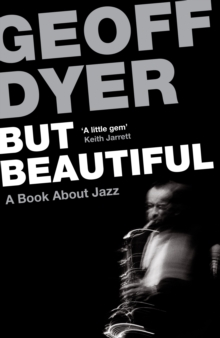 But Beautiful : A Book About Jazz, Paperback Book