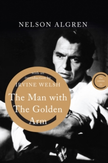 The Man With the Golden Arm, Paperback / softback Book