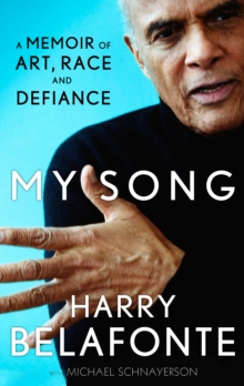 My Song : A Memoir of Art, Race & Defiance, Paperback Book