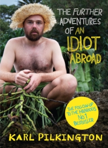 The Further Adventures of an Idiot Abroad, Hardback Book