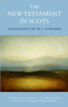 The New Testament In Scots, Hardback Book