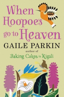 When Hoopoes Go To Heaven, Paperback Book