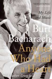 Anyone Who Had a Heart : My Life and Music, Paperback Book