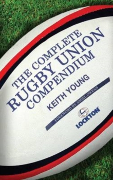 The Complete Rugby Union Compendium, EPUB eBook