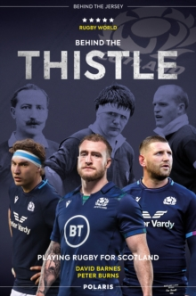 Behind the Thistle : Playing Rugby for Scotland, EPUB eBook