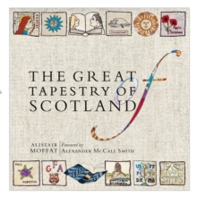 The Great Tapestry of Scotland : The Making of a Masterpiece, EPUB eBook