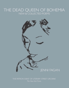 The Dead Queen of Bohemia : New & Collected Poems, EPUB eBook