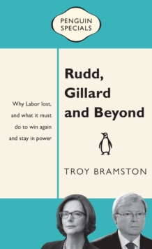 Rudd, Gillard and Beyond : Penguin Specials, EPUB eBook