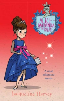 Alice-Miranda at the Palace 11, Paperback / softback Book