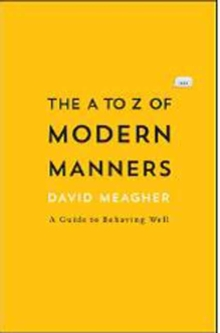 The A to Z of Modern Manners, Paperback / softback Book