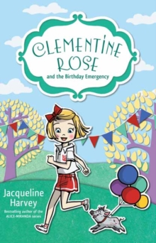 Clementine Rose and the Birthday Emergency 10, Paperback Book
