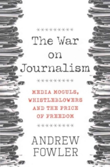 The War on Journalism, Paperback Book