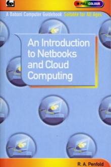 An Introduction to Netbooks and Cloud Computing, Paperback / softback Book