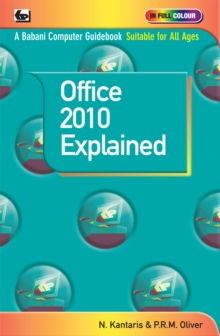 Microsoft Office 2010 Explained, Paperback Book