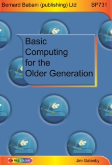 Basic Computing for the Older Generation, Paperback Book