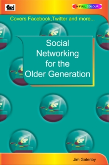 Social Networking for the Older Generation, Paperback Book