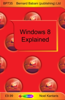 Windows 8 Explained, Paperback Book
