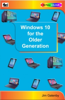 Windows 10 for the Older Generation, Paperback / softback Book
