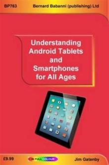 Understanding Android Tablets and Smartphones for All Ages, Paperback / softback Book
