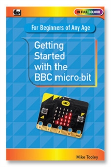 Getting Started with the BBC Micro:Bit, Paperback Book