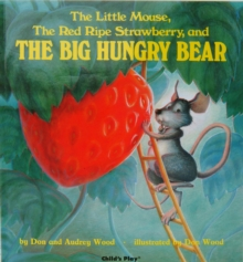 The Little Mouse, the Red Ripe Strawberry and the Big Hungry Bear, Paperback Book